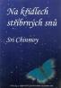 Sri Chinmoy-Na křídlech stříbrných snů