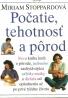 Miriam Stoppardová-Počatie, tehotnosť a pôrod