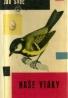 František Vilček: Naše vtáky