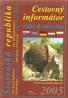 kolektív-Cestovní informátor cyklo & autoatlas SR / 2005