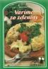 Jana Horecká-Varíme zo zeleniny