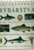 kolektív-Veľká obrazová encyklopédia rybárstva