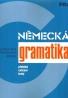 Berglová a kolektív-Německá gramatika I-II