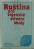 kolektív-Ruština pro vojenské střední školy