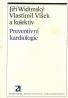 J.Widimský a kolektív-Preventívní kardiologie