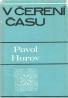 Pavol Horov-V čerení času