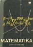 kolektív-Matematika pre 1. a 2. ročník SEŠ