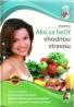 J.Zittlau-Ako sa liečiť vhodnou stravou