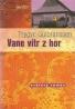 T.Gulbranssen-Vane vítr z hor