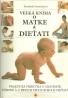 Elizabeth Fenwicková: Veľká kniha o matke a dieťati