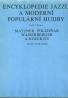 Matzner Poledňák a kolektív-Encyklopedie jazzu a moderní populárni hudby