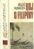 Miloš Hubáček-Boj o Filipíny