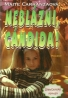 Maite Carranzaová-Neblázni Cándida!