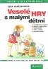 Jana Hanšpachová-Veselé hry s malými dětmi