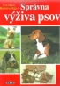 E.M.Bartenschlager-Správna výživa psov