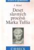 J.Kincl-Deset slávnych procesů Marka Tullia