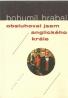 Bohumil Hrabal- Obsluhoval jsem Anglického krále