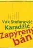 V.S.Karadžić- Zapýrený Bán