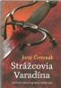 Juraj Červenák- Strážcovia Varadína