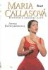 Anne Edwardsová- Maria Callasová