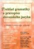 kolektív-Prehľad gramatiky a pravopisu Slovenského jazyka