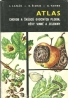 J.Lanák a kolektív- Atlas chorob a škůdců ovocných plodin, révy vinné a zeleniny