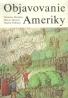 N.Hordern a kolektív- Objavovanie Ameriky
