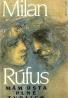 Milan Rúfus: Mám ústa plné Tvojich úst