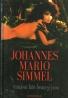 Johannes Mario Simmel: Všichni lidé bratry jsou