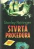 Stanley Pottinger- Štvrtá procedúra