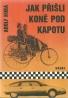 Adolf Kuba- Jak přišli koně pod kapotu
