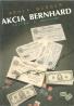 Adolf Burger- Akcia Bernhard