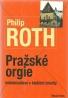 Philip Roth- Pražské orgie