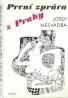Josef Nesvadba- První zpráva z Prahy
