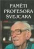 Švejcar- Paměti profesora Švejcara