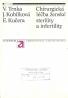 V.Trnka a kolektív- Chirurgická léčba ženské sterility a infertility