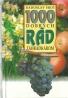 Radoslav Šrot: 1000 dobrých rád záhradkárom