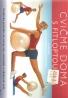 Mundyová- Cvičme doma s fitloptou