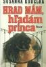 Susana Kubelka- Hrad mám, hľadám princa