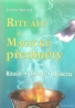 Jeanne Ruland - Rituály a magické předměty