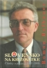 Roman Hofbauer - Slovensko na križovatke 1997-1998