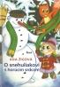Ada Žigová- O snehuliakovi s horúcim srdcom