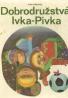 Ivan Izakovič: Dobrodružstva Ivka-Pivka