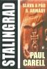 Paul Carell: Stalinbgrad / sláva a pád 6. armády