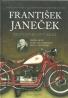František Janeček- Motocyklový král