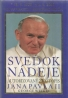 kolektív- Svedok nádeje Pavol II