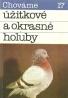 J.Čellár a kolektív - Chováme úžitkové a okrasné holuby