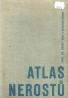 R.Rost a kolektív- Atlas nerostů