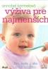 Annabel Karmelová - Výživa pre najmenších