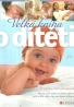 B.Gebauer- Velká kniha o dítěti
